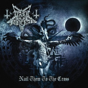 """""""Nail Them To The Cross"""" (Video) by Dark Funeral"""