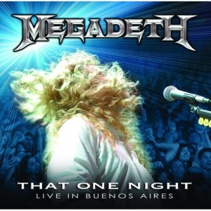 """""""That One Night: Live In Buenos Aires"""" by Megadeth"""