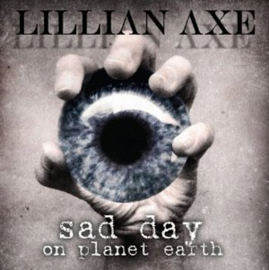 """""""Sad Day On Planet Earth"""" by Lillian Axe"""