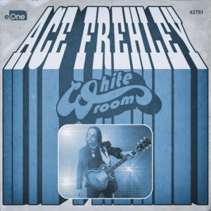 """""""White Room"""" (Single) by Ace Frehley"""