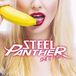 """""""She's Tight"""" (Single) by Steel Panther"""