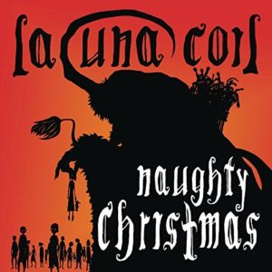 """""""Naughty Christmas"""" (Single) by Lacuna Coil"""