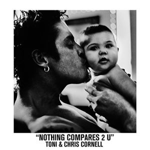 """""""Nothing Compares 2U"""" (Single) by Toni Cornell w Chris Cornell"""