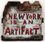 New York Is an Artifact - 2011, enamel on found material (wood), 12 x 12 x 1 inches