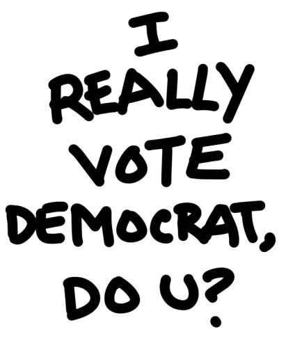 "Chris Bors - ""I Really Vote Democrat, Do You?"""
