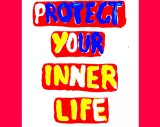 Katherine Bradford - Protect Your Inner Life