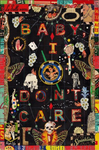 Baby I Dont Care - 2013, Mixed media on paper, 6 x 9 inches