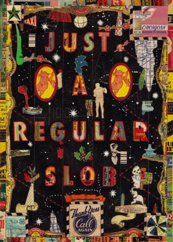 "Tony Fitzpatrick - ""Just a Regular Slob,"" 2012, Mixed media on paper, 10 3/8 x 7 3/8 inches. Sold"