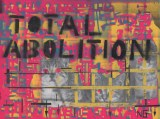 "Nathan Gwynne - ""Total Abolition"""