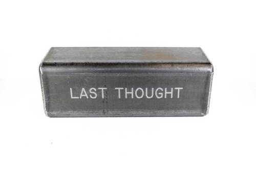 "Stephen Kaltenbach - ""LAST THOUGHT,"" Time Capsule, Steel and unknown contents"