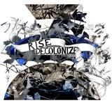 Katherine Tzu-Lan Mann - Rise Decolonize