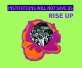 "Laura Parnes - ""Institutions Will Not Save Us"""