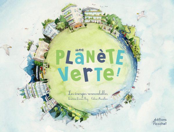 une_planete_verte_editions_du_ricochet