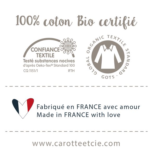 100-pourcent-coton-bio-certifie-gots-oeko-tex-100-pourcent-fabrique-france-carotteetcie