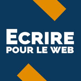 Ecrire pour le web de manière percutante et efficace