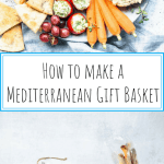 How to make a Mediterranean Gift basket