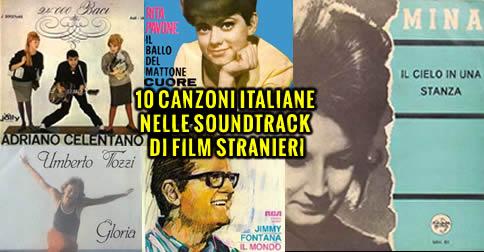 10 canzoni italiane nelle soundtrack di film stranieri