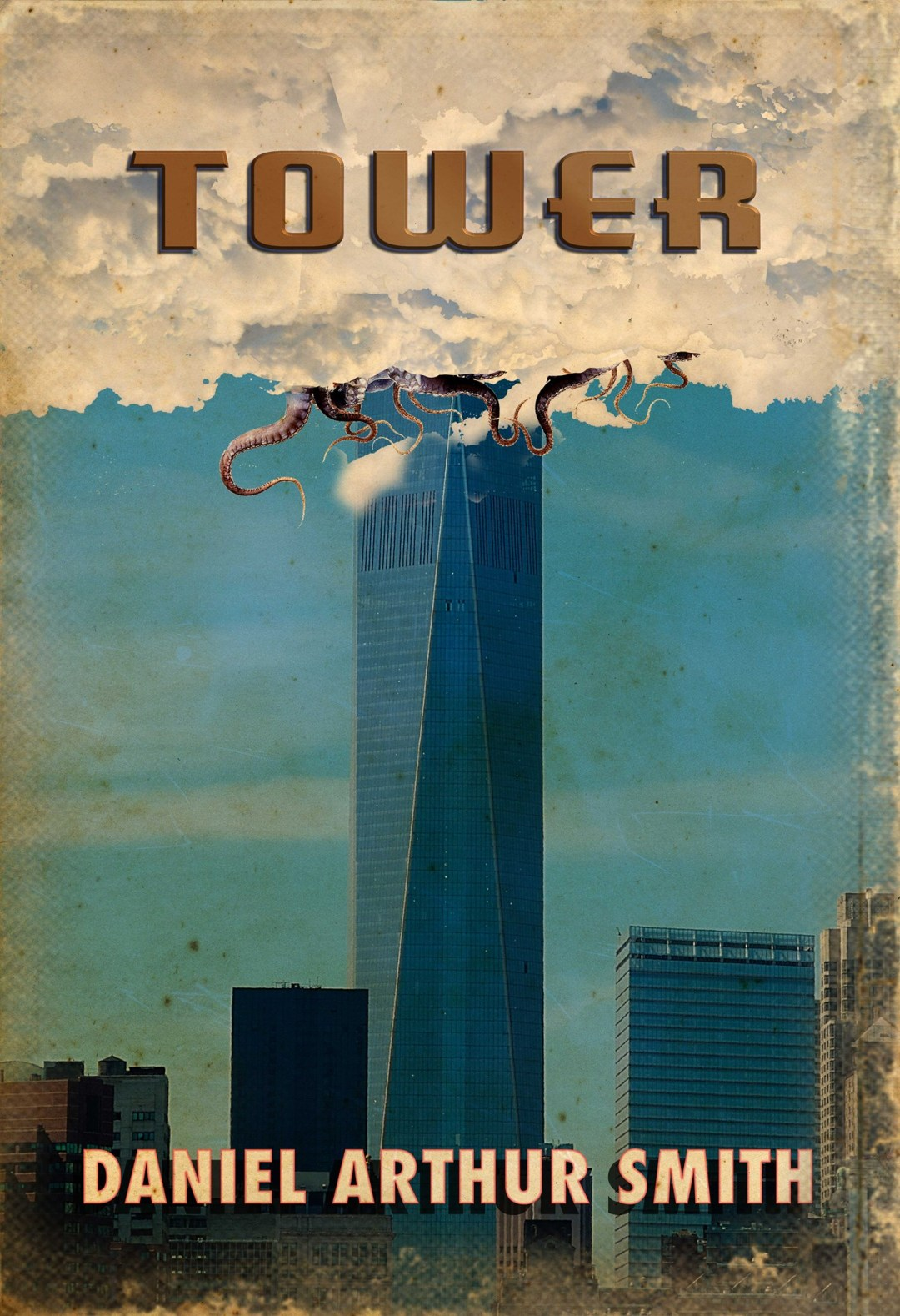 Tower (Tales from the Canyon of the Damned) by Daniel Arthur Smith