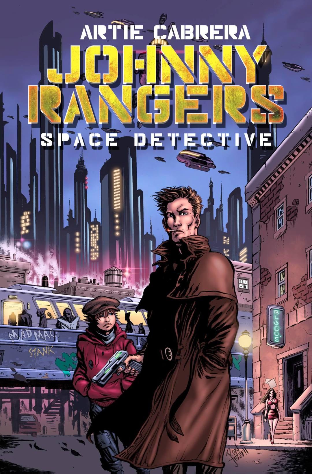 Johnny Rangers Space Detective by Artie Cabrera