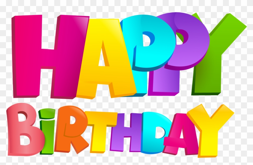 Happy Birthday Png Images Happy Birthday Images Transparent Clipart 400564 Pikpng