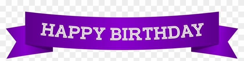 Happy Birthday Banner Purple Png Clip Art Image Happy Birthday Purple Clip Art Transparent Png 604400 Pikpng