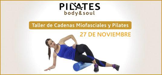 Taller de trabajo Miofascial y Pilates: 27 DE NOVIEMBRE