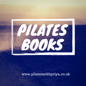 Pilates with Priya: Top 5 Pilates books