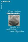 Geschichte Jakobsweg