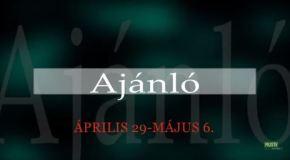 Műsoraink április 29 – május 6.