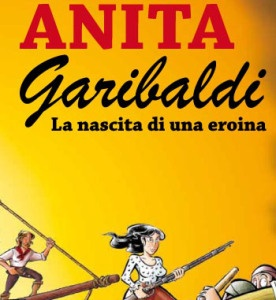 Anita Garibaldi a fumetti di Custòdio