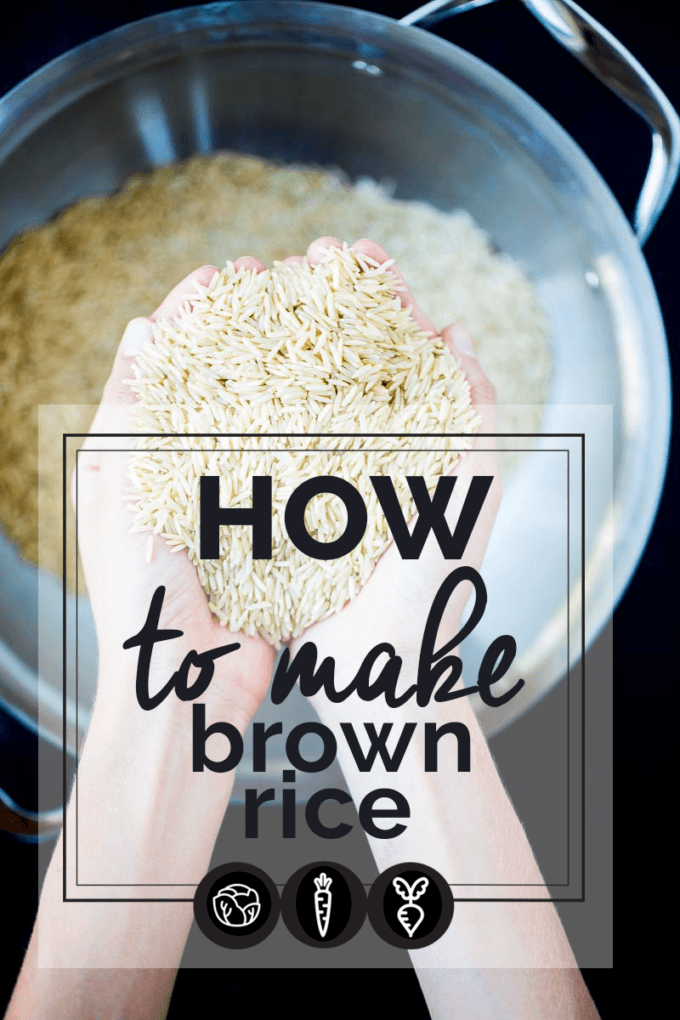How to Make Brown Rice