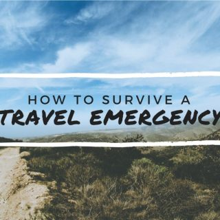 How to Survive a Travel Emergency