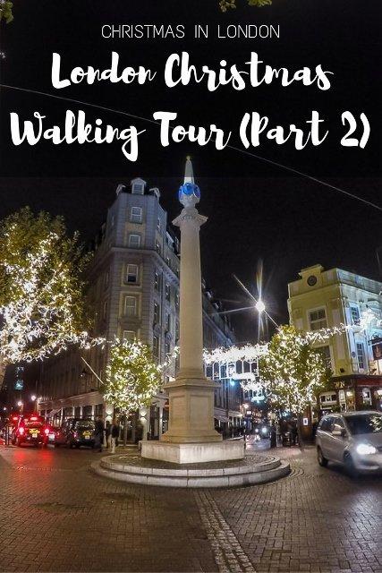 London Christmas Walking Tour Part 2