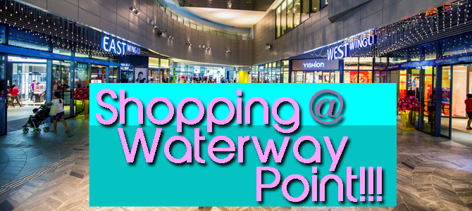 I went shopping at Waterway Point…
