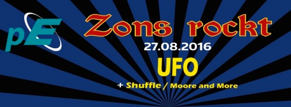 Banner Zons rockt 2016 mit UFO, Moore and More und Shuffle