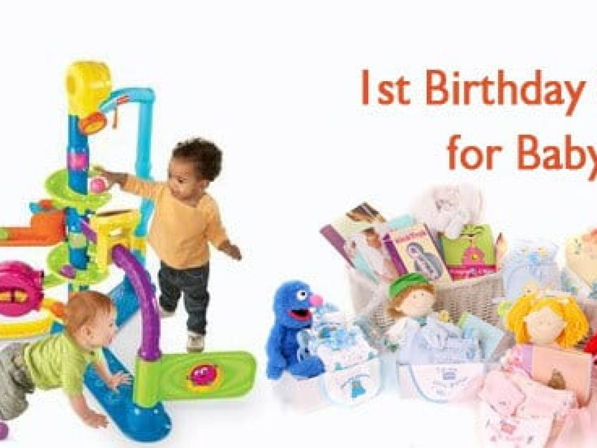 Top 10 Best Gifts For Baby S First Birthday