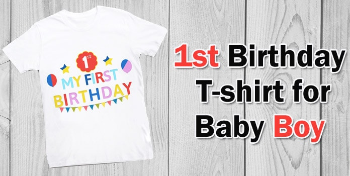Memorable First Birthday T Shirt Gift Ideas For Baby 1st Birthday