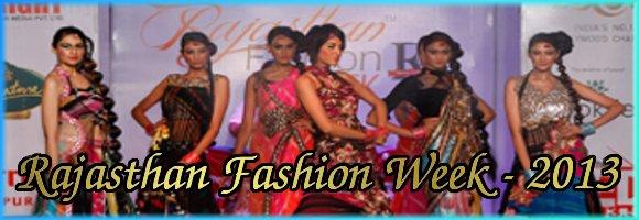 rajasthan fashion week (RFW) - 2013