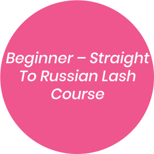 Beginner – Straight To Russian Lash Course