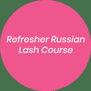 Refresher Russian Lash Course
