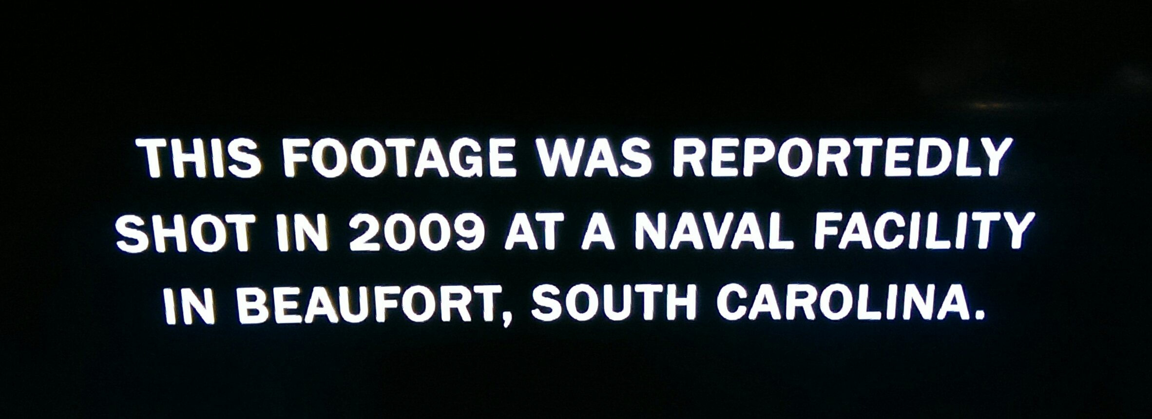 """Image with the text """"This footage was reportedly shot in 2009 at a Naval facility in Beaufort, South Carolina"""""""