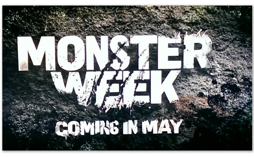 <em>Who's Ready for Monster Week???</em>
