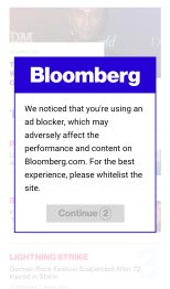 "Screenshot of a popup on Bloomberg.com that says ""We notcied that you're using an ad blocker, which may adversely affect the performance and content on Bloomberg.com. For the best experience, please whitelist the site."""