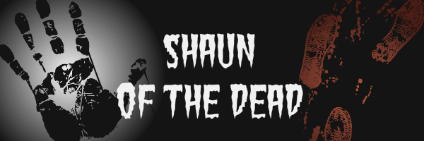 "Black banner with text ""Shaun of the Dead"""