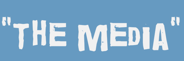 "Blue colored banner with text ""The Media"""