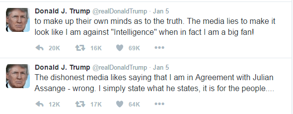 "The text of Trump's two threaded tweets is as follows: The dishonest media likes saying that I am in Agreement with Julian Assange - wrong. I simply state what he states, it is for the people.... to make up their own minds as to the truth. The media lies to make it look like I am against ""Intelligence"" when in fact I am a big fan!"