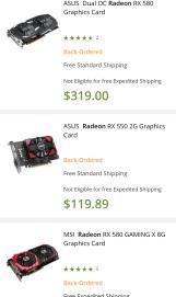 ASUS Dual OC Radeon RX 580: Back-Ordered ASUS Radeon RX 550: Back-Ordered MSI Radeon RX 580: Back-Ordered
