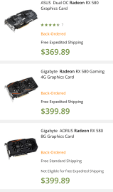 ASUS Dual OC Radeon RX 580: Back-Ordered Gigabyte Radeon RX 580: Back-Ordered Gigabyte AORUS Radeon RX 580: Back-Ordered