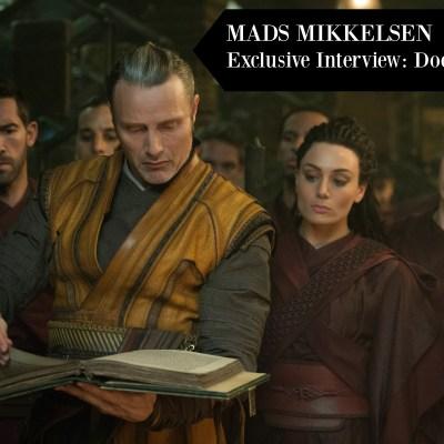 MADS MIKKELSEN ~ Exclusive Interview: Doctor Strange