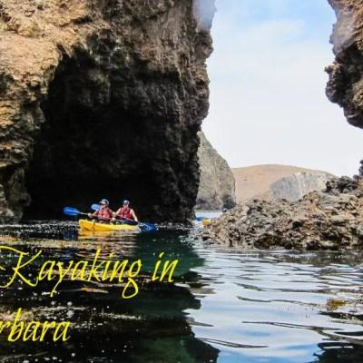 Fear and Kayaking in Santa Barbara